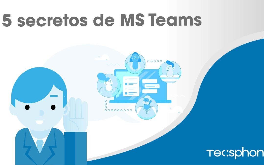 5 secretos MS Teams